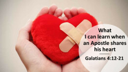 What I can learn when an Apostle shares his heart