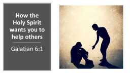 How the Holy Spirit wants you to help others