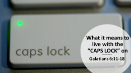 """What it means to live life with the """"CAPS LOCK"""" on"""